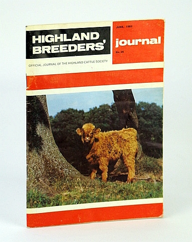 Image for Highland Breeders' Journal - Official Journal of the Highland Cattle Society, June 1983, No. 26