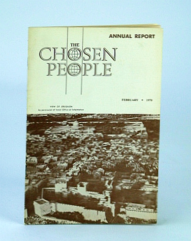 Image for The Chosen People, February (Feb.), 1970 - Highlihts of the Phoenix Work
