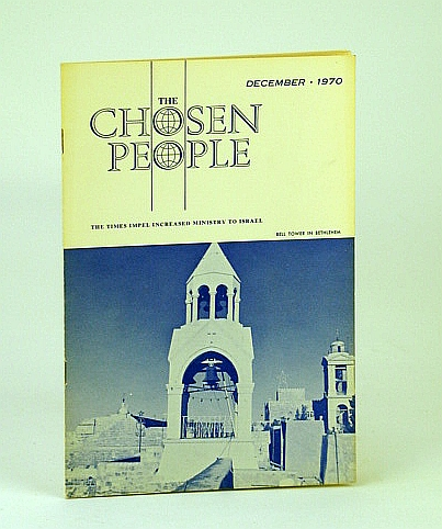 Image for The Chosen People, December (Dec.), 1970 - Los Angeles Missionary Team Reports