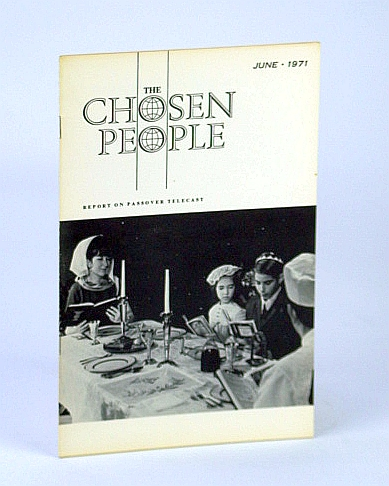 Image for The Chosen People, June, 1971 - Our Debt to the Jews