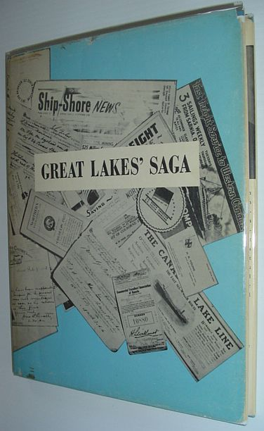 Image for Great Lakes' Saga: The Influence of One Family on the Development of Canadian Shipping on the Great Lakes 1816-1931 (Signed)