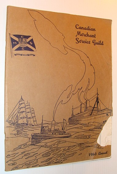 Image for Canadian Merchant Service Guild: 1940 Annual (Yearbook)