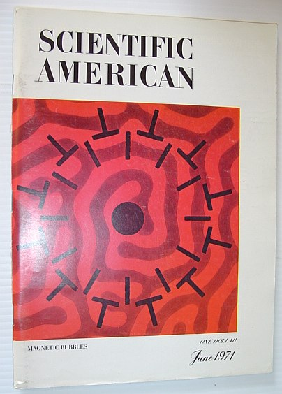 Image for Scientific American, June 1971, Volume 224 Number 6 - Magnetic Bubbles