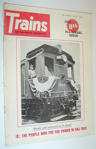 Image for Trains - The Magazine of Railroading, December 1970 *INGERSOLL-RAND - CATALYST OF DIESELIZATION / NINTH ANNUAL ALL-DIESEL ISSUE*
