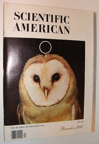 Image for Scientific American, December 1981 - The Hearing of the Barn Owl