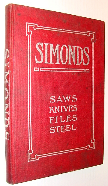 Image for Simonds - Saws, Knives, Files, Steel: Pacific Coast Edition, Number 18 (Eighteen)