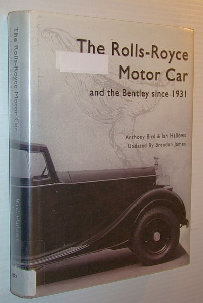 Image for The Rolls Royce Motor Car: and the Bentley Since 1931
