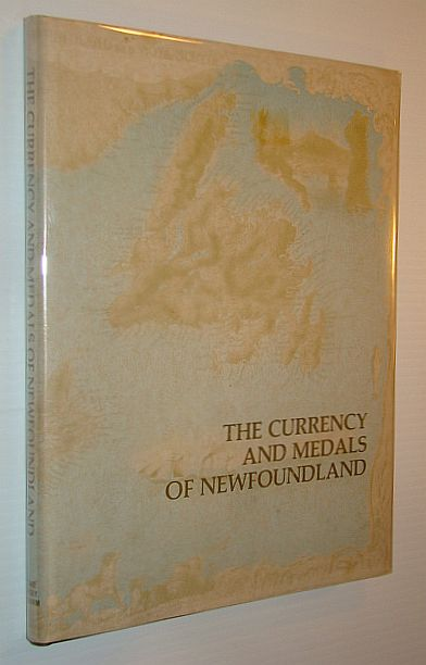 Image for The currency and medals of Newfoundland (Canadian numismatic history series)