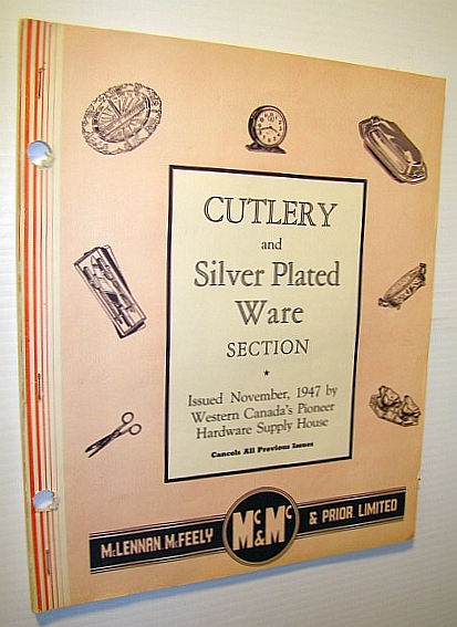 Image for McLennan, McFeely & Prior Limited Cutlery and Silver Plated Ware Catalogue - November, 1947
