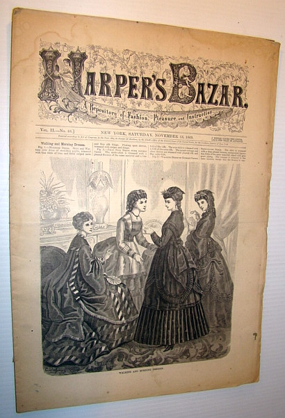 Image for Harper's Bazar (Bazaar), November 13, 1869 - A Repository of Fashion, Pleasure, and Instruction