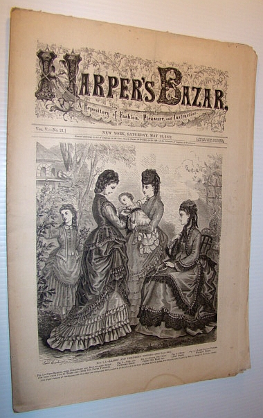 Image for Harper's Bazar (Bazaar) Magazine, May 25 1872 - A Repository of Fashion, Pleasure, and Instruction