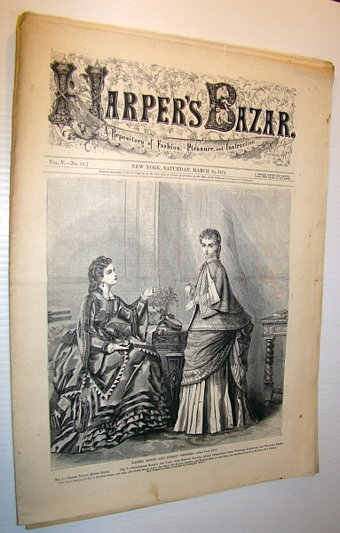 Image for Harper's Bazar (Bazaar) Magazine, March 30 1872 - A Repository of Fashion, Pleasure, and Instruction
