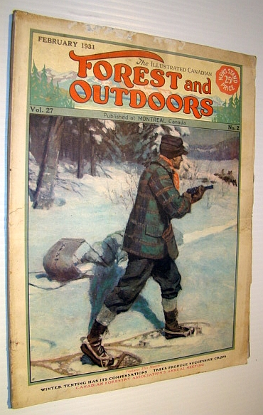 Image for The Illustrated Canadian Forest and Outdoors Magazine, February 1931