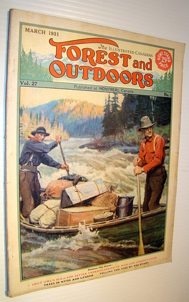 Image for The Illustrated Canadian Forest and Outdoors Magazine, March 1931