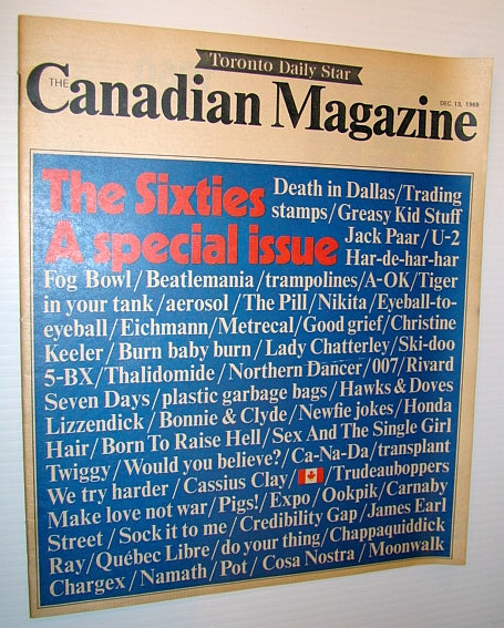 Image for Canadian Magazine, December 13, 1969 - Special Sixties Review Issue
