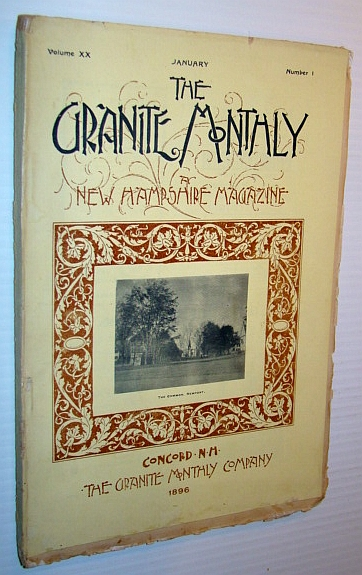Image for The Granite Monthly - A New Hampshire Magazine, January 1896: Newport - a Model New England Town