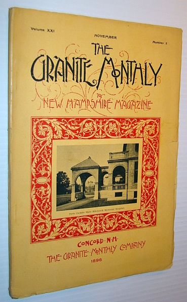 Image for The Granite Monthly - A New Hampshire Magazine, November 1896 - The Mary Hitchcock Memorial Hospital, Hanover, N.H.
