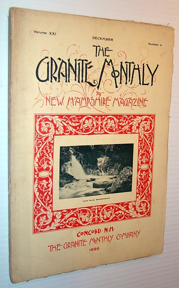 Image for The Granite Monthly - A New Hampshire Magazine, December 1896 - Marlborough, New Hampshire Feature (includes Index to Volume XXI)