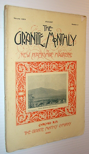 Image for The Granite Monthly - A New Hampshire Magazine, August 1898: Jefferson Village/Highlands