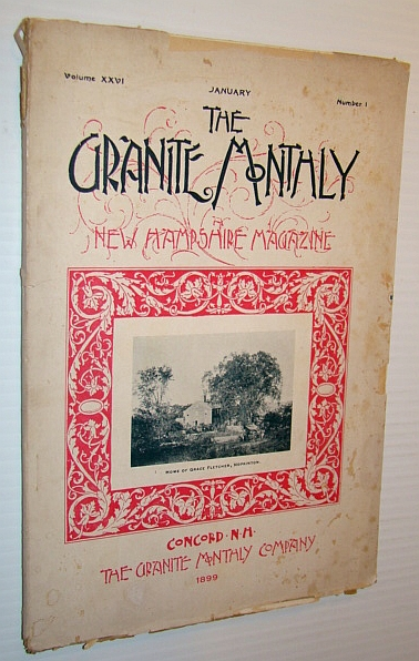 Image for The Granite Monthly - A New Hampshire Magazine - January, 1899: Channing Folsom
