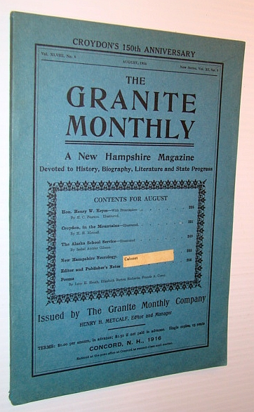 Image for The Granite Monthly - A New Hampshire Magazine - August 1916: Hon. Henry W. Keyes