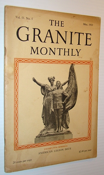 Image for The Granite Monthly - A New Hampshire Magazine - May, 1923: American Legion Feature