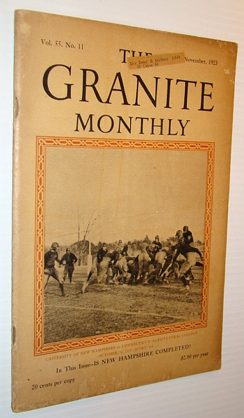 Image for The Granite Monthly - A New Hampshire Magazine, November 1923 - U of N.H. Vs. Connecticut Ag. College Football Cover Photo