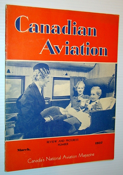 Image for Canadian Aviation Magazine, March 1937 - The Work of W.R. Turnbull / Noorduyn Aircraft Centrefold Ad