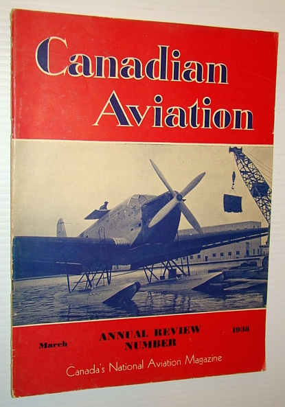 Image for Canadian Aviation, March 1938 - Canada's National Aviation Magazine: TCA Progress Report