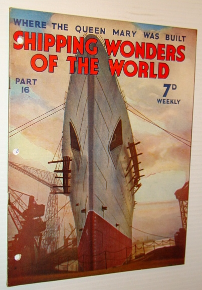 Image for Shipping Wonders of the World - Where the Queen Mary Was Built - Part 16 (Sixteen)