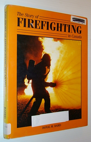 Image for The Story of Firefighting in Canada