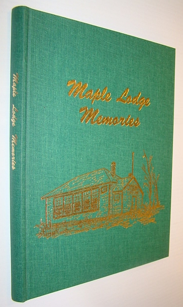 Image for Maple Lodge (Alberta) Memories: A History of the School and Community