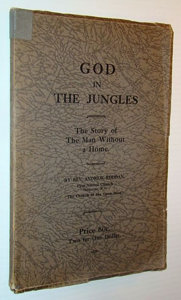 Image for God in the Jungles - The Story of the Man Without a Home