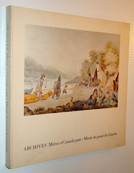 Image for Archives: Mirror of Canada Past / Miroir du passé du Canada (Heritage)