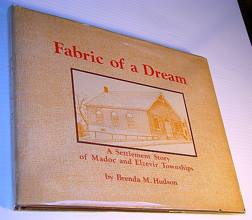 Image for Fabric of a dream: A settlement story of Madoc and Elzevir Townships