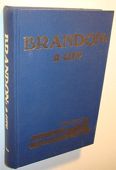Image for Brandon: A city, 1881-1961
