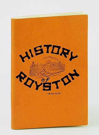 Image for History of Royston  - Of Our Land (Ryerson Township, Ontario)