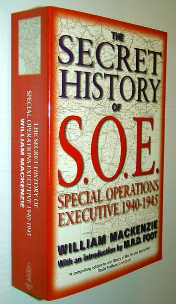 Image for The Secret History of SOE: Special Operations Executive 1940-1945