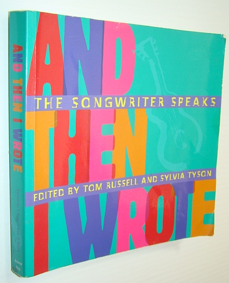 Image for And Then I Wrote: The Songwriter Speaks