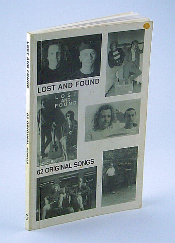 Image for Lost and Found - 62 (Sixty-Two) Original Songs (Song Book / Songbook)