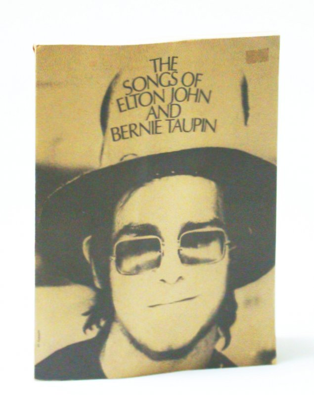 Image for The Songs of Elton John and Bernie Taupin: Sheet Music for Piano and Voice With Guitar Chords
