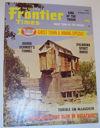 Image for Frontier Times Magazine: January, 1973 *GHOST TOWN AND MINING SPECIAL*