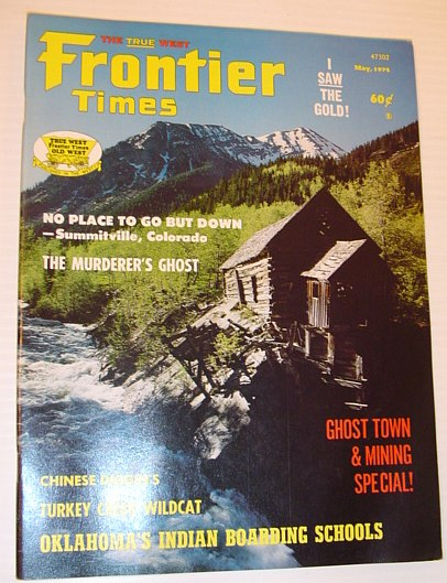 Image for Frontier Times Magazine: MaY 1974 *GHOST TOWN AND MINING SPECIAL*