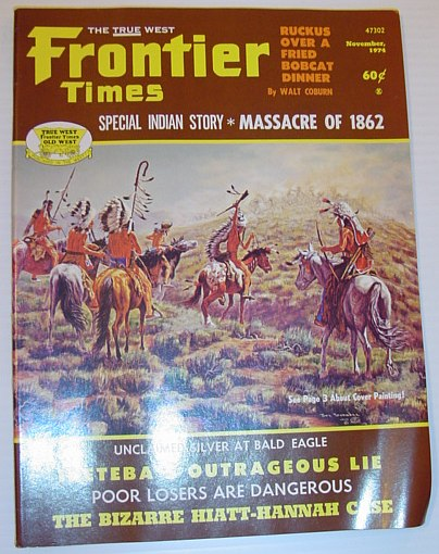 Image for Frontier Times Magazine: November 1974 *SPECIAL INDIAN STORY - MASSACRE OF 1862*