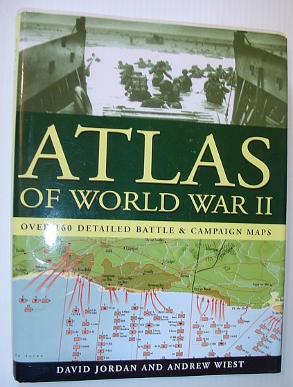 Image for Atlas of World War II - Over 160 Detailed Battle & Campaign Maps