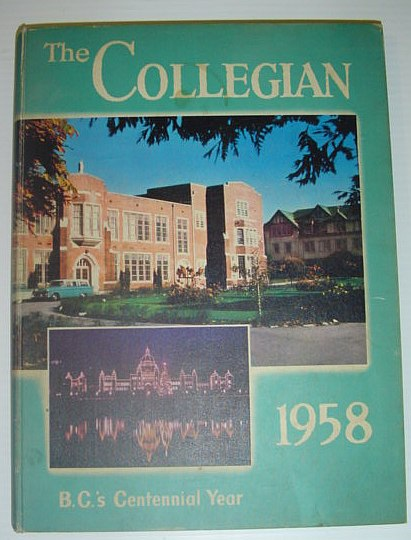 Image for The Collegian 1958 - B.C.'s Centennial Year:  Yearbook of Vancouver College, Vancouver, British Columbia