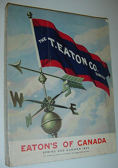 Image for Eaton's of Canada: Spring and Summer Catologue (Catalog) 1953
