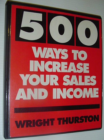 Image for 500 (Five Hundred) Ways to Increase Your Sales and Income: Six Audio Cassette Tapes in Case