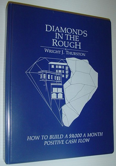 Image for Diamonds in the Rough - How to Build a $9,000 a Month Positive Cash Flow: 6 Audio Cassette Tapes and Book in Case