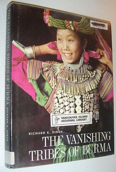 Image for The Vanishing Tribes of Burma